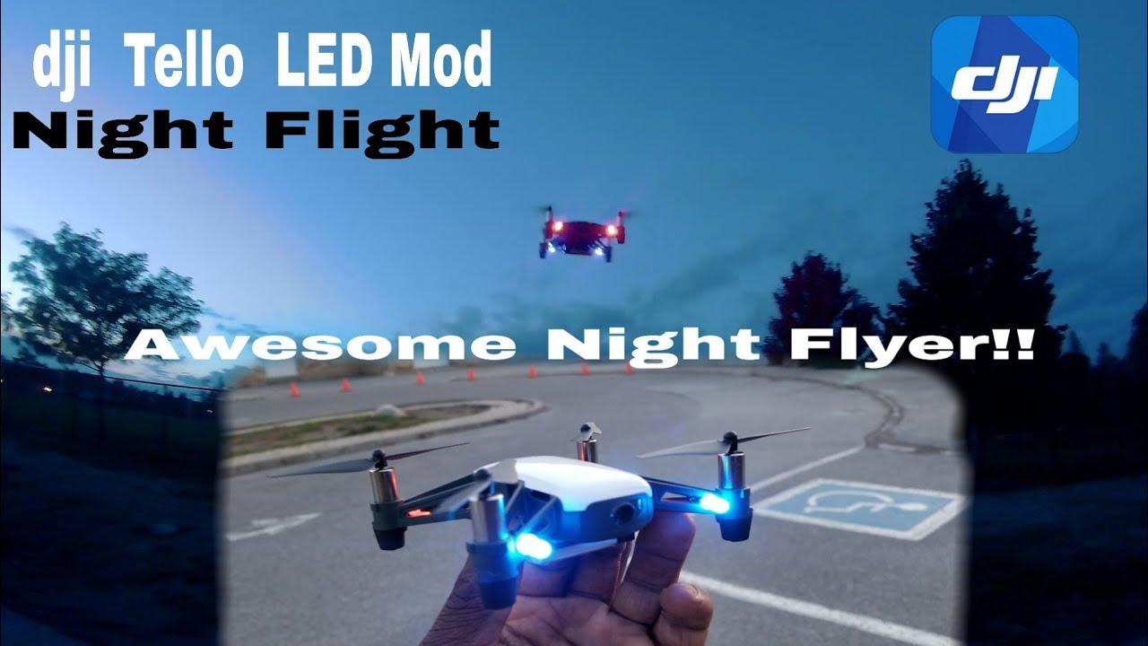 dji Tello Night Flight  Light Mod!! 1st Outdoor Flight