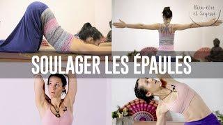 séquence yoga | soulager les épaules | 4/4