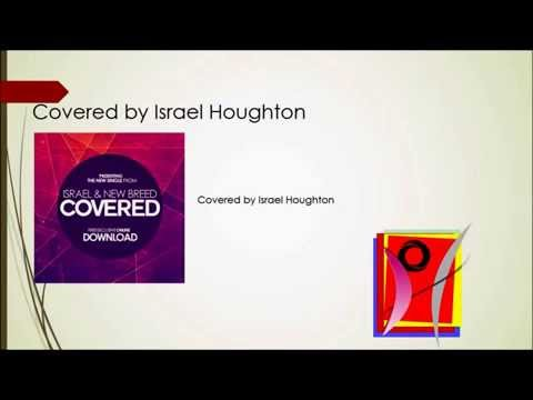 How to play Covered (Chords\lyrics) - Israel Houghton