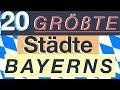 Die 20 Größten Städte Bayerns.