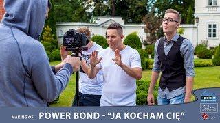POWER BOND - JA KOCHAM CIĘ - MAKING OF (Disco-Polo.info)