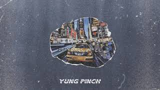 Yung Pinch - 20 Years Later (Prod. Matics & BL$$D)