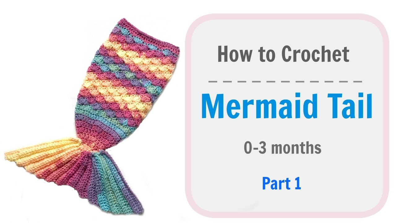 How to Crochet baby Mermaid Tail - Part 1 - YouTube