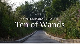 Ten of Wands Upright: Carrying tremendous burdens. Numerous to exce...