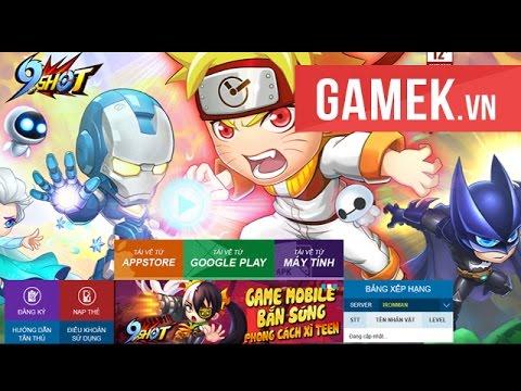 [GameK.vn] Trải nghiệm 9 Shot - Game mới ra mắt tại Việt Nam