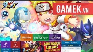 [GameK.vn] Trải nghiệm 9 Shot - Game mới ra mắt tại Việt