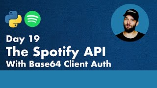 30 Days of Python - Day 19 - The Spotify API - Python TUTORIAL