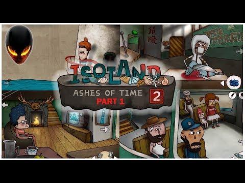 Isoland 2 - Ashes of Time : Partie 1 La Machine à remonter le temps