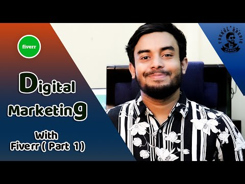 how to create fiverr account - Digital Marketing and fiverr bangla tutorial 2020