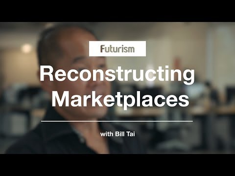 Bill Tai: How Blockchain is Reconstructing Marketplaces