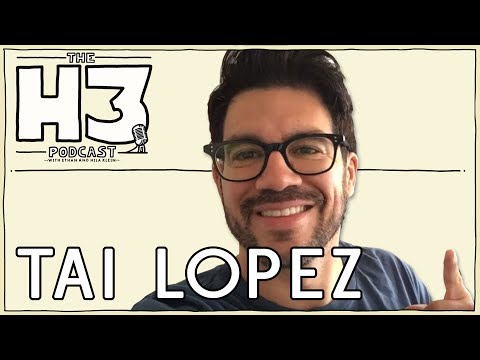 H3 Podcast #33 - Tai Lopez