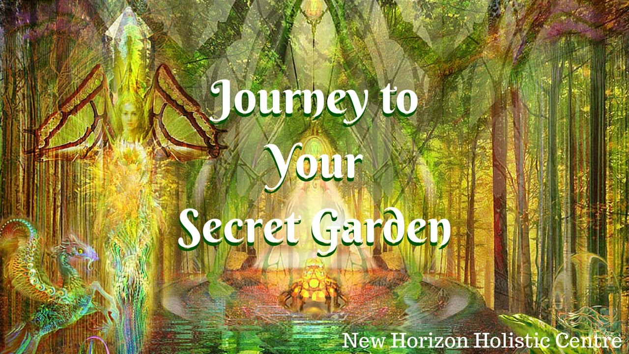 Marvelous Journey To Your Secret Garden   Guided Meditation