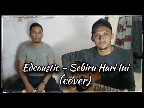 Edcoustic - Sebiru Hari Ini (Cover) by Aqela