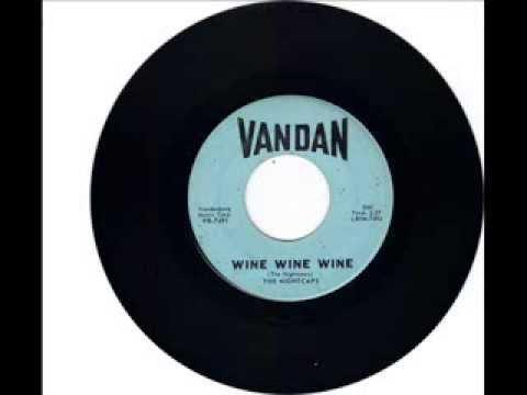 THE NIGHTCAPS  - WINE WINE WINE -  NIGHTCAP ROCK -  VANDAN VR7491