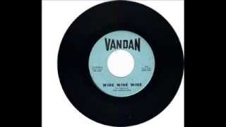 THE NIGHTCAPS  - WINE WINE WINE -  NIGHTCAP ROCK -  VANDAN VR7491
