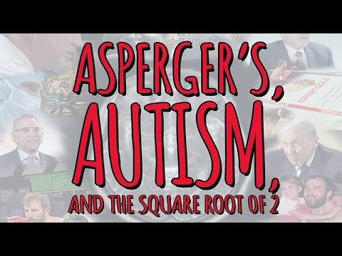 Autism, Asperger's, and the Square Root of 2: A Neurodiversity Documentary