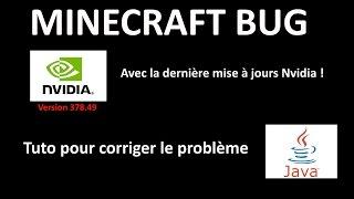 Bug Minecraft avec la dernière mise à jour du Driver NVIDIA 378.49 | Tuto pour corriger tout ça !