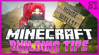 Minecraft Building Tips: HOUSE WALLS! (Tip #21)