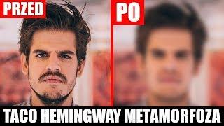 Taco Hemingway bez .... Ekstremalna Metamorfoza
