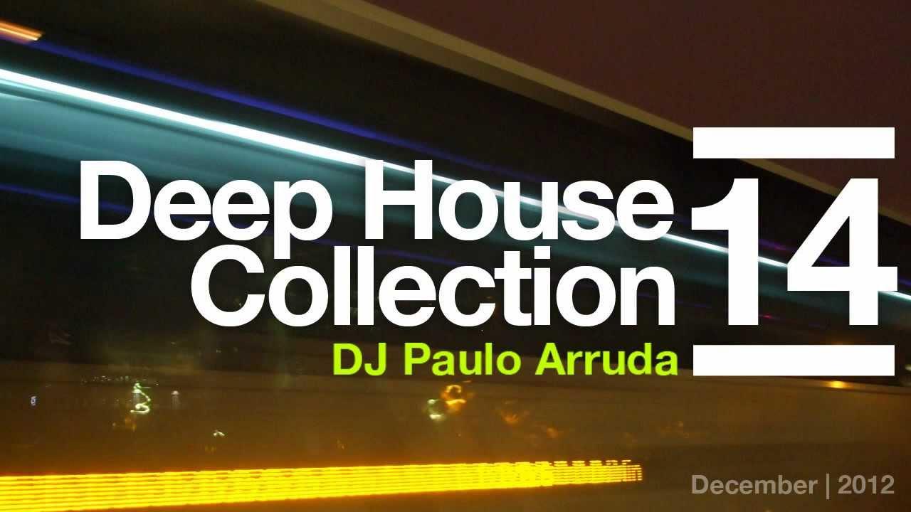 DJ Paulo Arruda - Deep House Collection 14