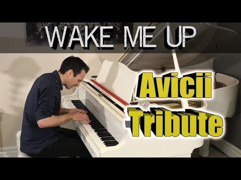 Wake Me Up - Avicii Piano Tribute | Jonny May