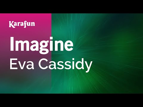 Karaoke Imagine - Eva Cassidy *