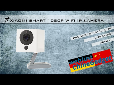 Xiaomi Smart 1080P WiFi IP Kamera [ unboxing - Installation - Bedienung - review - deutsch ]