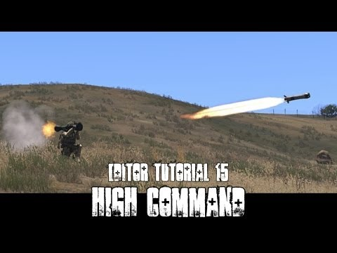 ArmA 3 Editor and Gameplay Tutorial - High Command