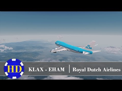 [P3D] PMDG 747 | Los Angeles (KLAX) - Amsterdam (EHAM) | Royal Dutch Airlines | Monday RealOps