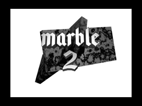 †† M A R B L E  2 †† - (FULL LENGTH VIDEO)