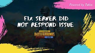 How to fix pubg mobile lite server didn't respond problem