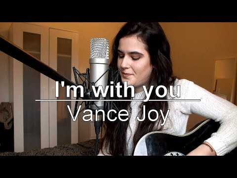 Vance Joy - I'm With You (cover)