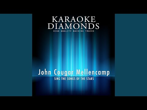 Authority Song (Karaoke Version In The Style Of John Cougar Mellencamp, Part 1)