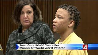 Teen gets 30-60 years for murder of World War II Veteran