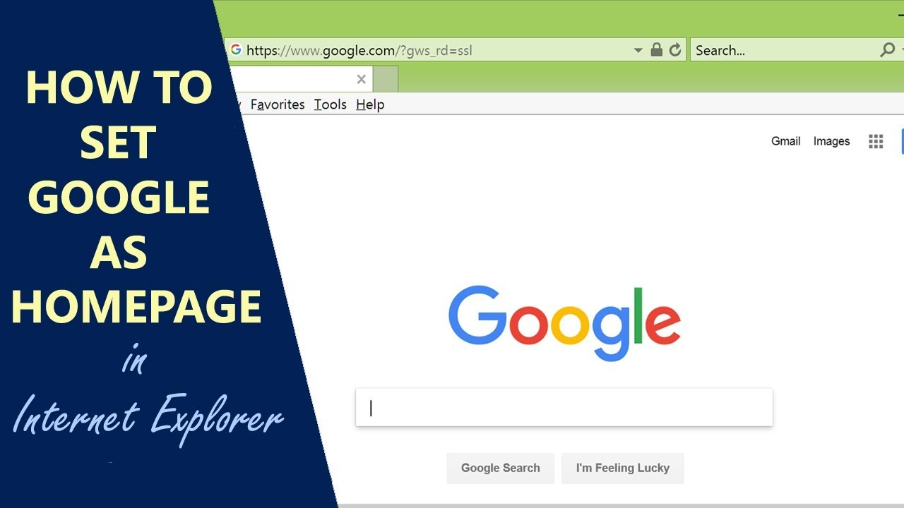 How To Set Google As Homepage In Internet Explorer