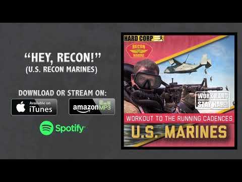 Hey Recon! USMC Cadence