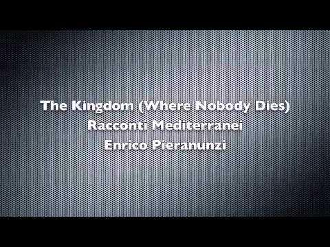 The Kingdom (Where Nobody Dies)