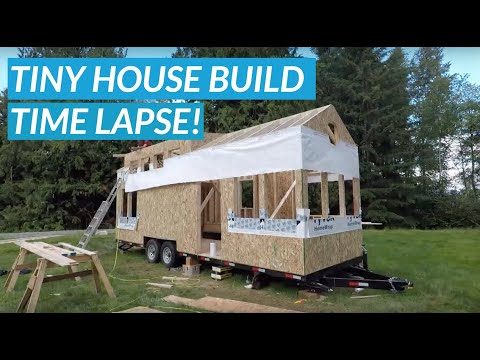 Tiny House Build From Start To Finish Time Lapse Youtube