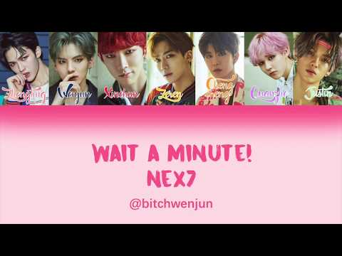 NEX7 - 'Wait A Minute' Lyrics [Color_coded_Han_Pin_Eng]