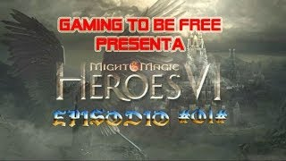 HEROES OF MIGHT & MAGIC 6 GAMEPLAY ESPAÑOL EPISODIO 1