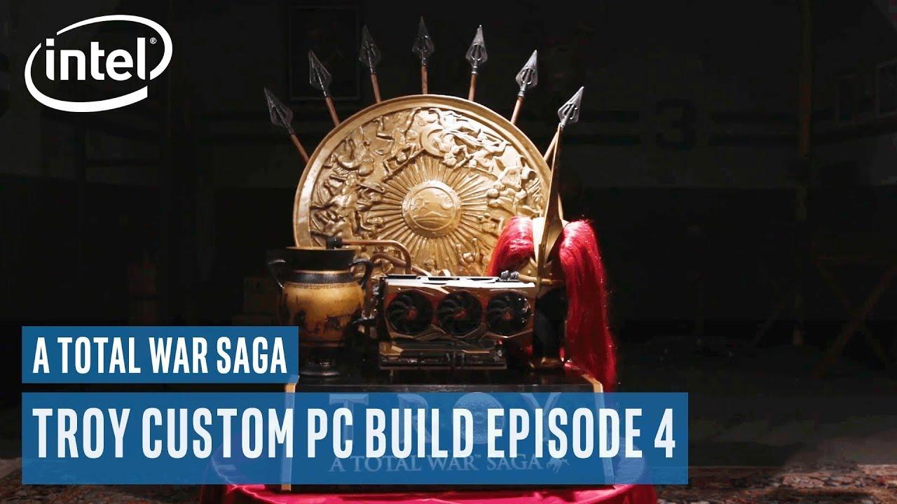 A Total War Saga: Troy Custom PC Build Ep 4 | Intel Gaming