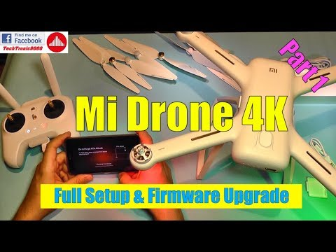 Xiaomi Mi Drone 4K - Hands-on Review, Full Setup & Firmware Upgrade