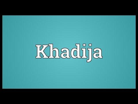 Khadija Meaning