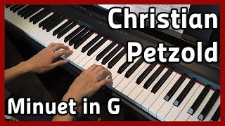 🎵 Christian Petzold | Minuet in G 🎵 Piano
