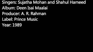 Iraiyoreen Irai Petra - A. R. Rahman - Deen Isai Maalai - Sujatha Mohan - Shahul Hameed