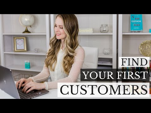 How to Find Your First Customers Online [Entrepreneurship 101]