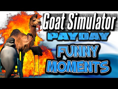 Goat Simulator Payday Funny Moments - Cat Temple, Jail Time, Payday DLC, Glitches, PC Gameplay |