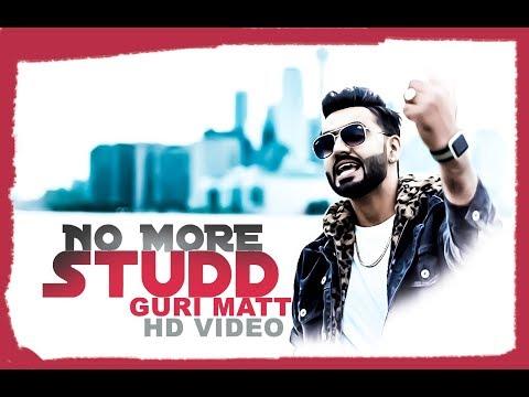 NO MORE STUDD || GURI MATT || HAZZI SIDHU...