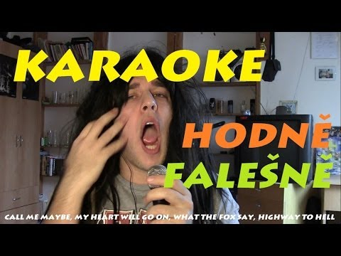 Karaoke - Hodně falešně (Titanic, Call me maybe, What the fox say, AC-DC)