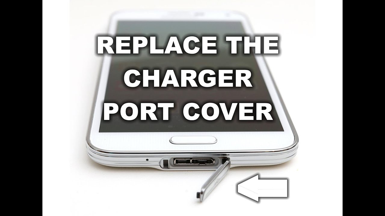 how to replace the samsung galaxy s5 charger port cover. Black Bedroom Furniture Sets. Home Design Ideas